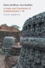 Many Buddhas, One Buddha: A Study and Translation of Avadānaśataka 1-40 Cover Image