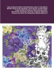 THE WORLD'S MOST FASCINATING ADULT COLORING BOOK! Adult Coloring Book: Giant Super Jumbo Mega Coloring Book Features Fascinating Fairies, Mermaids, Cr Cover Image