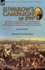 Suwarow's Campaign of 1799: Russia's Victory Over France in Italy & Switzerland During the War of the Second Coalition Cover Image