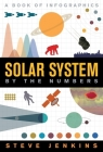 Solar System: By The Numbers Cover Image