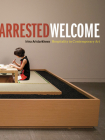 Arrested Welcome: Hospitality in Contemporary Art Cover Image