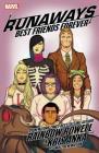 Runaways by Rainbow Rowell & Kris Anka Vol. 2: Best Friends Forever (Runaways by Rainbow Rowell (2017) #2) Cover Image