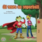 Being a Superhero (Danish edition) (Danish Bedtime Collection) Cover Image