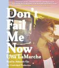 Don't Fail Me Now Cover Image