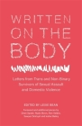 Written on the Body: Letters from Trans and Non-Binary Survivors of Sexual Assault and Domestic Violence Cover Image