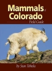 Mammals of Colorado Field Guide Cover Image