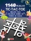 1140 rejillas TIC-TAC-TOE Dibujos para colorear sobre un fondo de hadas: Libro del juego Tic Tac Toe 1140 rompecabezas Lindo colorido de hadas con ins Cover Image
