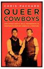 Queer Cowboys: And Other Erotic Male Friendships in Nineteenth-Century American Literature Cover Image