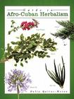 Guide to Afro-Cuban Herbalism Cover Image