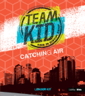 Teamkid: Catching Air Leader Kit Cover Image