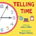 Telling Time: How to Tell Time on Digital and Analog Clocks Cover Image