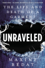 Unraveled: The Life and Death of a Garment Cover Image