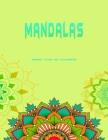 Mandalas grand livre de coloriage: Beaux 130 mandalas pour le soulagement du stress et la relaxation. le plus grand livre de coloriage du marché Cover Image