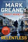 Relentless (Gray Man #10) Cover Image