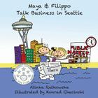 Maya & Filippo Talk Business in Seattle Cover Image