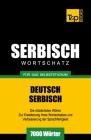 Serbischer Wortschatz für das Selbststudium - 7000 Wörter Cover Image