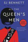 All the Queen's Men: A Novel Cover Image