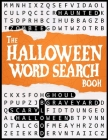 Halloween Word Search Book: A Spooky Halloween Puzzle Book for Adults and Teens Cover Image