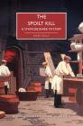The Spoilt Kill (British Library Crime Classics) Cover Image