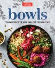 Bowls: Vibrant Recipes with Endless Possibilities Cover Image