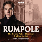 Rumpole: The Gentle Art of Blackmail & Other Stories: Four BBC Radio 4 Dramatisations Cover Image