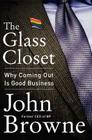The Glass Closet: Why Coming Out Is Good Business Cover Image