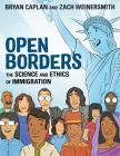 Open Borders: The Science and Ethics of Immigration Cover Image