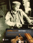 Living Crafts, Historic Tools Cover Image