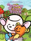 Hip Hip Hurray We Found Teddy: A Book Series to Teach Children Practical Life Skills and Eco-Friendly Skills Cover Image