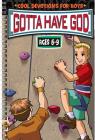 Kidz: Gotta Have God Age 06-9 Cover Image