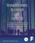 Personal Development, Relationships and Staying Safe: A training pack for staff supporting adults with intellectual disabilities, high support and complex needs Cover Image