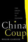 China Coup: The Great Leap to Freedom Cover Image