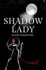 The Shadow Lady Cover Image