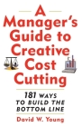 Manager's Guide to Creative Cost Cutting Cover Image