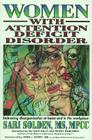 Women with Attention Deficit Disorder: Embrace Your Differences and Transform Your Life Cover Image