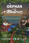 The Orphan and the Albatross Cover Image