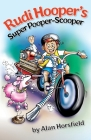 Rudi Hooper's Super Pooper-Scooper Cover Image