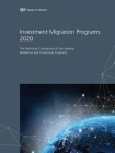 Investment Migration Programs 2020: The Definitive Comparison of the Leading Global Residence and Citizenship Programs Cover Image