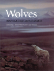 Wolves: Behavior, Ecology, and Conservation Cover Image