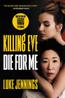 Killing Eve: Die for Me Cover Image