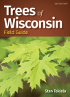 Trees of Wisconsin Field Guide Cover Image