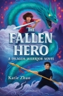 The Fallen Hero (The Dragon Warrior) Cover Image