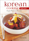 Korean Cooking Made Easy: Simple Meals in Minutes [Korean Cookbook, 56 Recpies] (Learn to Cook) Cover Image