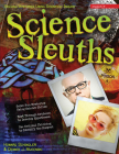 Science Sleuths: Solving Mysteries Using Scientific Inquiry Cover Image