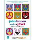 John Lennon and the Jews: A Philosophical Rampage Cover Image