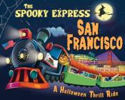 The Spooky Express San Francisco Cover Image
