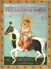 The Mughal Feast: Recipes from the Kitchen of Emperor Shah Jahan Cover Image