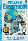 Frank Einstein and the Bio-Action Gizmo (Frank Einstein Series #5): Book Five Cover Image