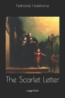 The Scarlet Letter: Large Print Cover Image