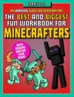 The Best and Biggest Fun Workbook for Minecrafters Grades 3 & 4: An Unofficial Learning Adventure for Minecrafters Cover Image
